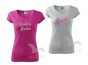 Tričká - Tričko Bride + Brides Babe´s - 10556671_