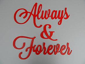 Dekorácie - Nápis na stenu Always & Forever (Modrá) - 10573328_