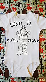Detské oblečenie - Ľúbim Ťa každým faldíkom :) - 10584367_