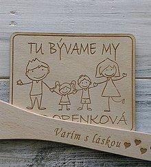 """Tabuľky - Tabuľka na dvere """"TU BÝVAME MY"""" (rodinka 2 deti s menom) - 10611933_"""