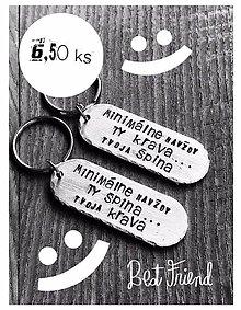 Kľúčenky - ...len KAMOŠKA pochopí... cena je za Ks - 10639007_
