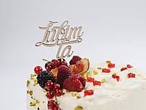 Dekorácie - Zápich na tortu Ľúbim Ťa - 10665799_