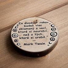 Magnetky - Magnetka - citát Za dvadsať rokov... - 10677267_