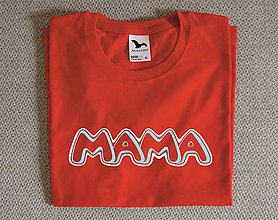 Tričká - tričko mama grafiti - 10682124_