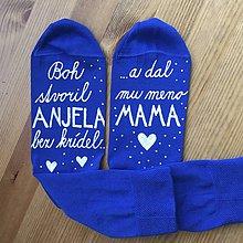 """Obuv - Maľované ponožky s nápisom: """"Boh stvoril ANJELA bez krídel a dal mu meno MAMA"""" (kráľovskomodré) - 10681220_"""