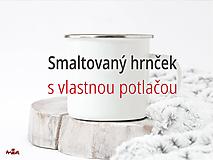 - Smaltovaný hrnček s vlastnou potlačou (hrnček s vlastným obrázkom/fotografiou + textom) - 10680762_