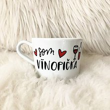 Nádoby - Šálka som vínopička - 10693530_