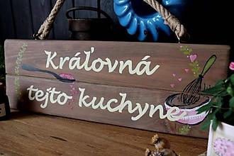 Tabuľky - Kráľovna tejto kuchyne - dekoračná tabuľka - 10699361_