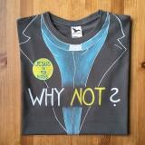"""Oblečenie - Originálne maľované tričko pre kňaza s nápisom """"WHY NOT?"""" - 10754897_"""