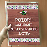 - Pozor! Maturant zo slovenčiny - zakladač - 10756299_