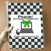 Papiernictvo - Pozor! Maturant z informatiky - zakladač - 10759542_