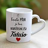 Nádoby - Hrnček s uchom - srdce tatušo - 10775876_