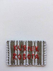 Odznaky/Brošne - KURNIK ROBOTA - 10797564_