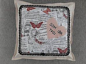 Úžitkový textil - Susugo Obliečka na vankúš - Som iba Tvoj. - 10911511_