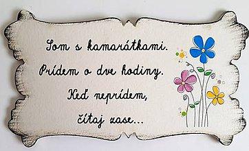 Drobnosti - Tabuľka - SOM S KAMARÁTKAMI... - 10949393_