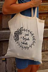 "Nákupné tašky - Taška-plátená, bavlnená ""Život v Božích rukách"" - 11010676_"