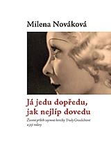 Knihy - Biografie prvorepublikové hvězdy Trudy Grosslichtové - 11029861_