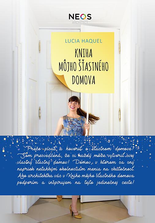 Plamienok: Kniha môjho šťastného domova (Lucia Haquel)