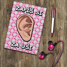 Papiernictvo - Zápisníček - Zapíš si za uši - 11103211_