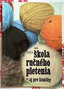 Návody a literatúra - Škola ručného pletenia aj pre ľaváčky - 11143773_