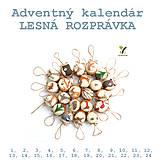 Dekorácie - REZERVÁCIA: Adventný kalendár LESNÁ ROZPRÁVKA - 11163500_