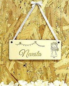 Dekorácie - Svadobná ceduľka na dvere – nevesta - 11162914_