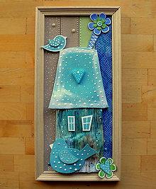 Obrazy - Dom s tyrkysovým vtákom - 11185163_
