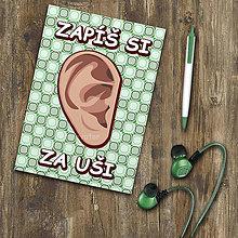 Papiernictvo - Zápisníček - Zapíš si za uši  (4) - 11183794_