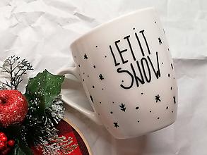 """Nádoby - hrnček """"Let it snow"""" - 11192093_"""