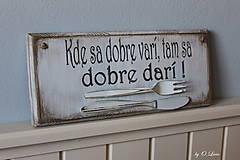 Tabuľky - Kde sa dobre varí ... vintage tabuľka - 11203461_