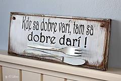 Tabuľky - Kde sa dobre varí ... vintage tabuľka - 11203463_