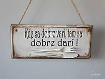 Tabuľky - Kde sa dobre varí ... vintage tabuľka - 11203464_
