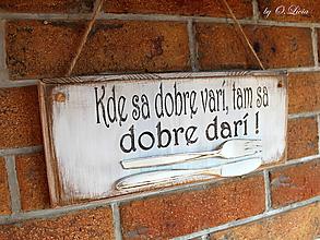 Tabuľky - Kde sa dobre varí ... vintage tabuľka - 11203470_