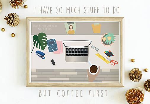 Coffee first illustration