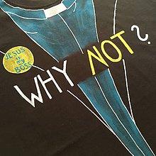 """Oblečenie - Originálne maľované čierne tričko pre kňaza s nápisom """"WHY NOT?"""" - 11301385_"""