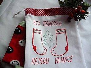 Úžitkový textil - Pytlík - sáček Bez ponožek nejsou Vánoce - 11303534_