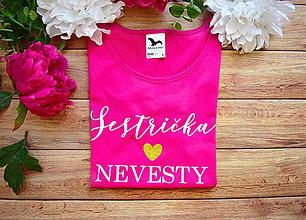 Tričká - Svadobné tričko pre sestu - 11328478_