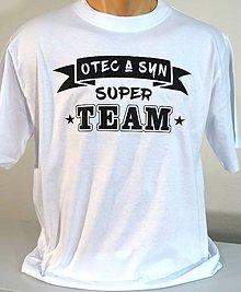 Tričká - Otec a syn SUPER team - 11414804_