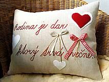 """Úžitkový textil - Sviatočný výpredaj - vankúšik """"Rodina je dar, ktorý trvá večne..."""" - 11452879_"""