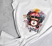 Tričká - Tričko Toto je môj rok - 11490785_