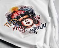 Tričká - Tričko Toto je môj rok - 11490786_