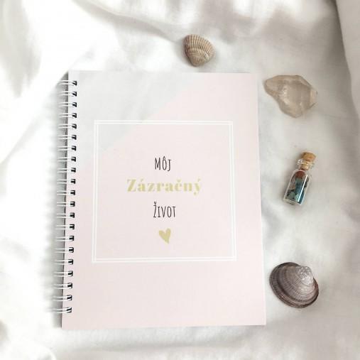 """Zápisník """"Môj zázračný život"""""""