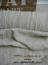 Textil - odstín  BROWN/WHITE stripes..100% len, š.163cm - 11656260_