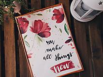 Obrazy - YOU MAKE ALL THINGS NEW - art print - 11800451_