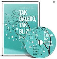 Dobrý obchod - Tak ďaleko, tak blízko (dokument na DVD) - 11798364_