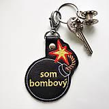 Kľúčenky - Prívesok som bombová/ý - 11869010_