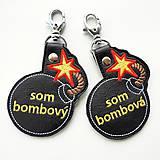 Kľúčenky - Prívesok som bombová/ý - 11869068_