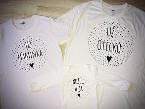 Tričká - Maľované rodinné tričká  - Už som tu :) - 12062978_