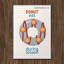 Detské doplnky - Linajková podložka do zošita DONUT eat during lesson (kvietkový) - 12075079_