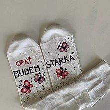 """Obuv - Maľované ponožky s nápisom """"OPÄŤ BUDEM STARKÁ"""" - 12177477_"""